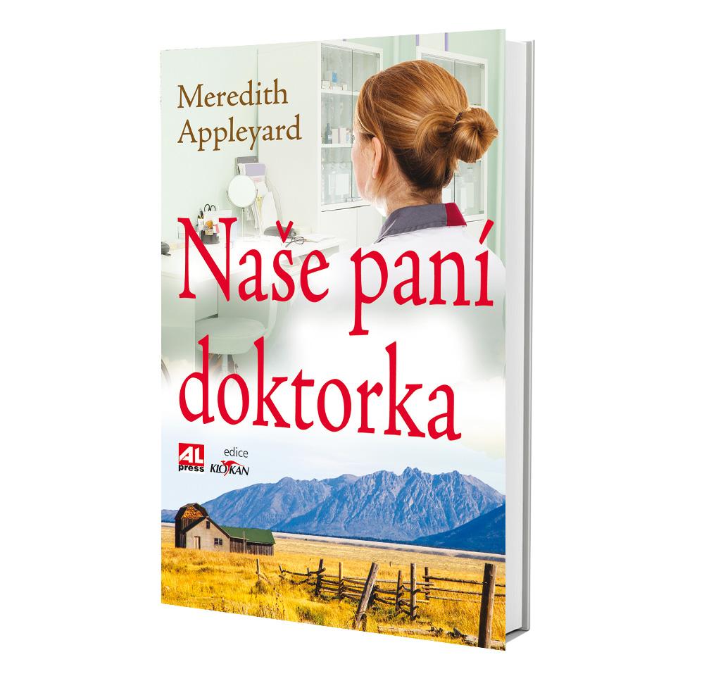 Kniha Naše paní doktorka v našem nakladatelství Alpress