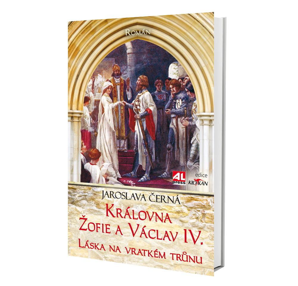 Kniha Královna Žofie a Václav IV. v našem nakladatelství Alpress