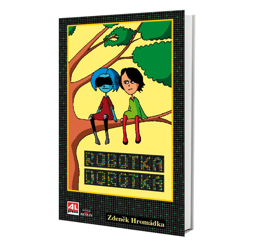 Kniha Robotka Dorotka v našem nakladatelství Alpress