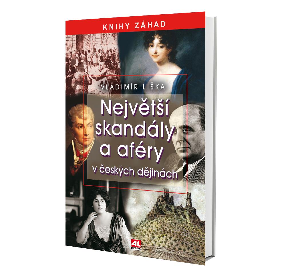 Kniha Největší skandály a aféry v českých dějinách v našem nakladatelství Alpress