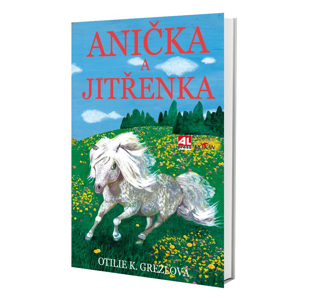 Kniha Anička a Jitřenka v našem nakladatelství Alpress