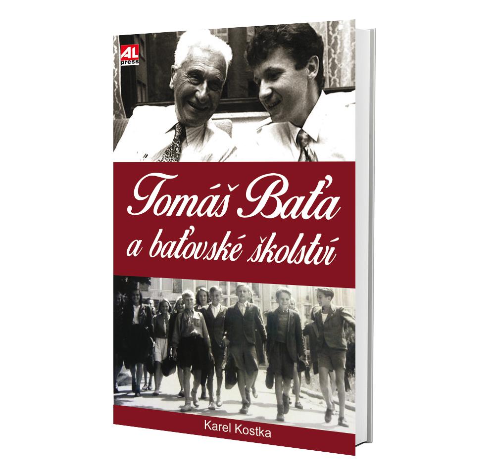 Kniha Tomáš Baťa a baťovské školství v našem nakladatelství Alpress