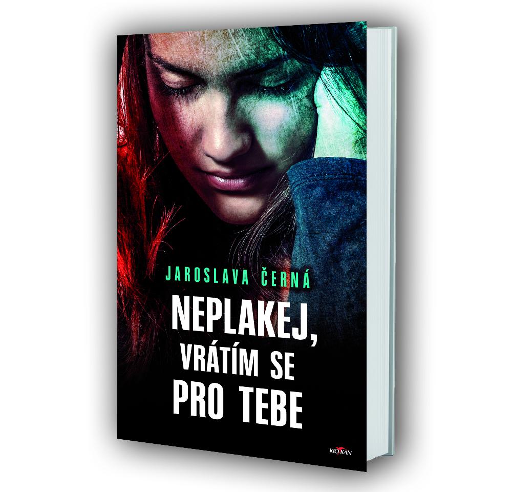 Kniha Neplakej, vrátím se pro tebe v našem nakladatelství Alpress