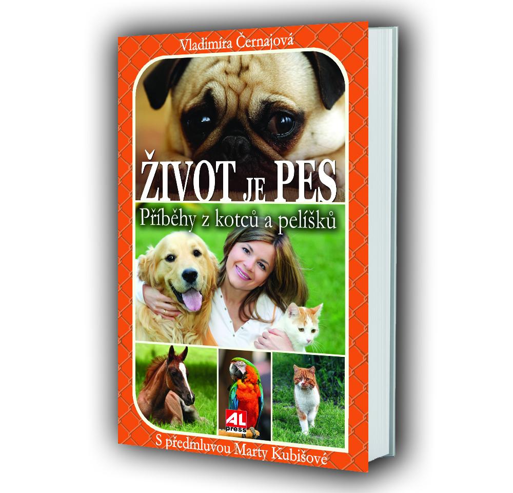 Kniha Život je pes v našem nakladatelství Alpress