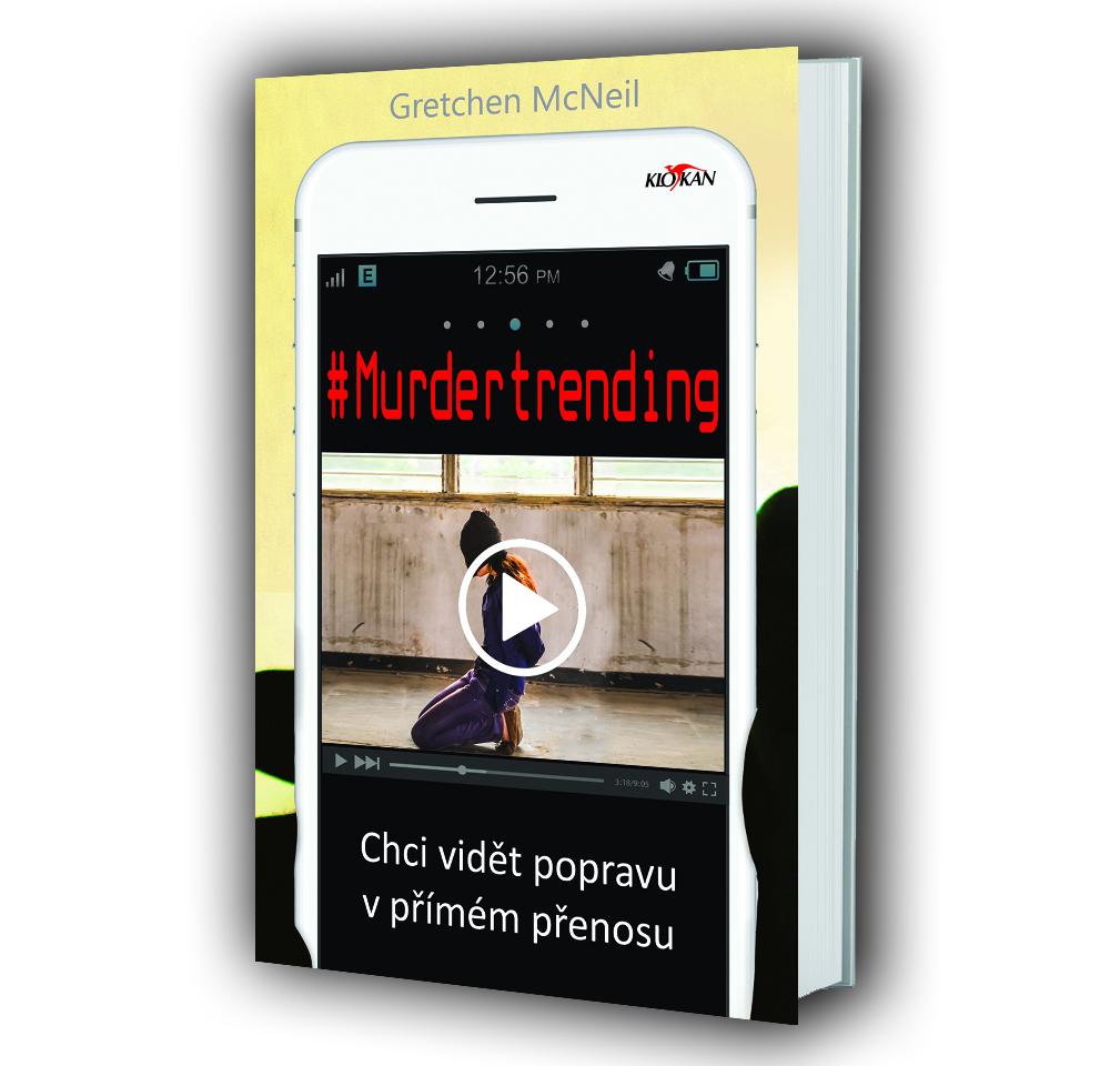 Kniha #Murdertrending v našem nakladatelství Alpress