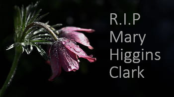 R.I.P. Mary Higgins Clark