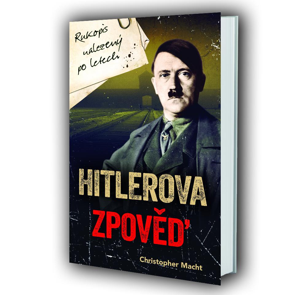 Kniha Hitlerova zpověď v našem nakladatelství Alpress
