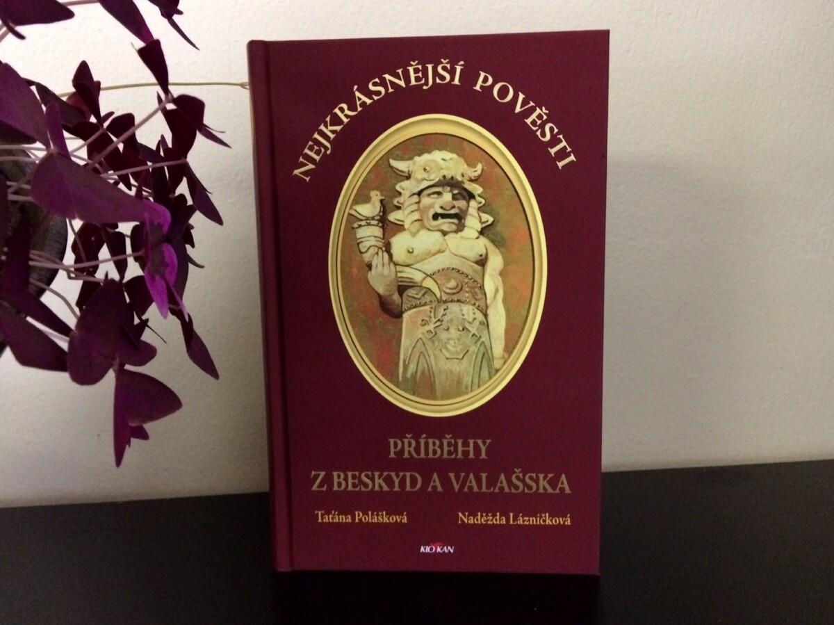 Kniha Nejkrásnější pověsti z Beskyd a Valašska v našem nakladatelství Alpress