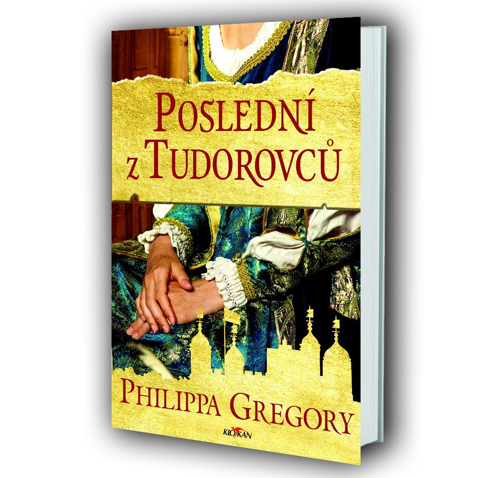 Kniha Poslední z Tudorovců v našem nakladatelství Alpress