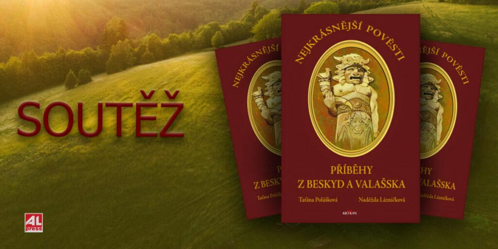 Kniha Nejkrásnější pověsti z Beskyd a Valašska, soutěž