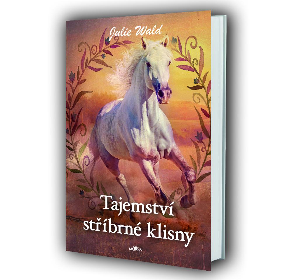 Kniha Tajemství stříbrné klisny v našem nakladatelství Alpress