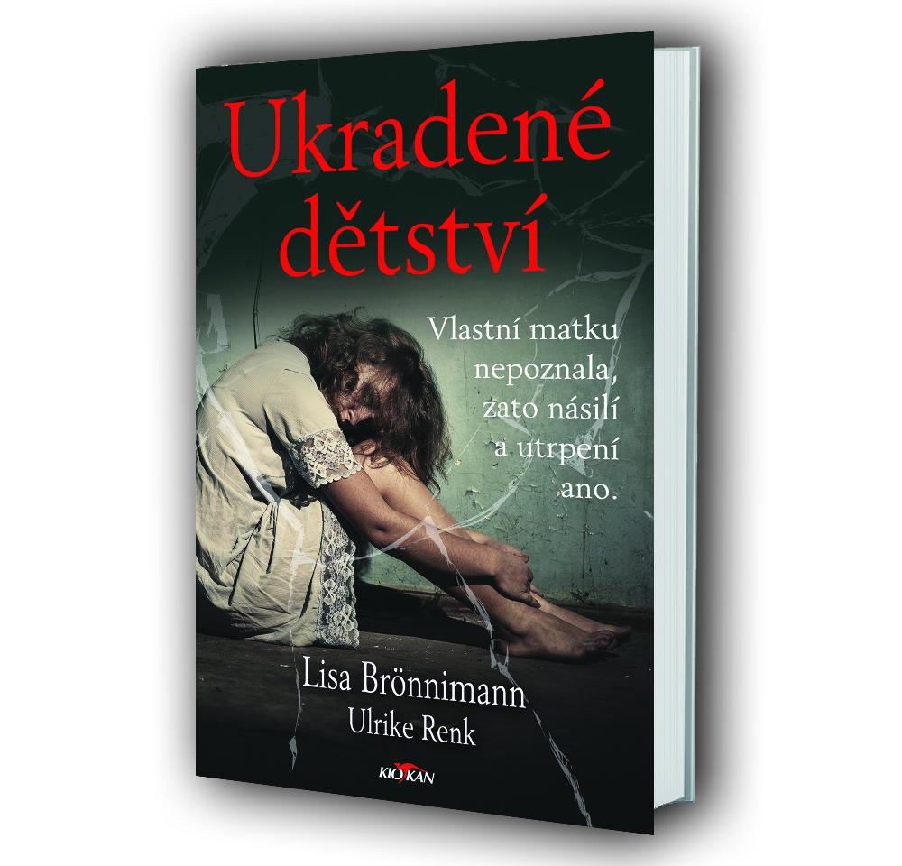 Kniha Ukradené dětství v našem nakladatelství Alpress
