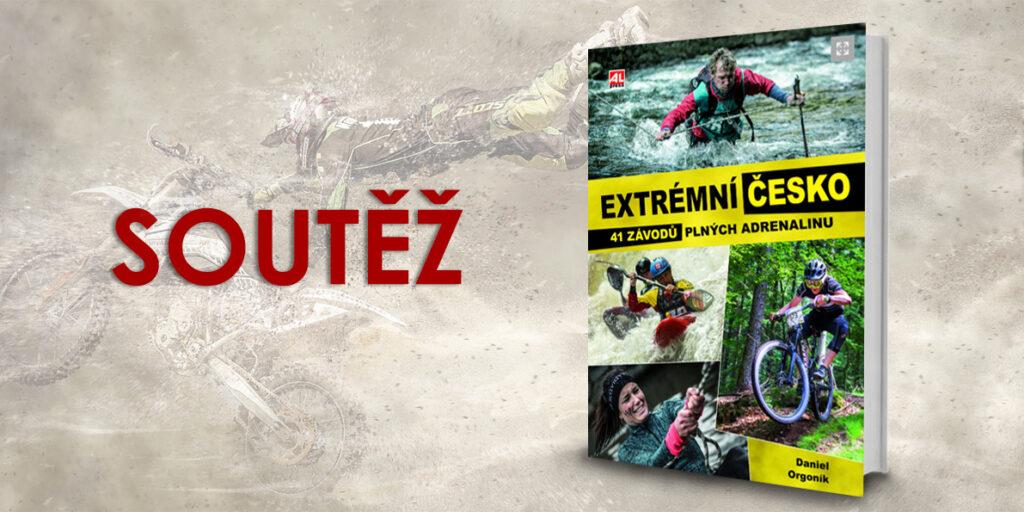 Soutěž o knihu Extrémní Česko