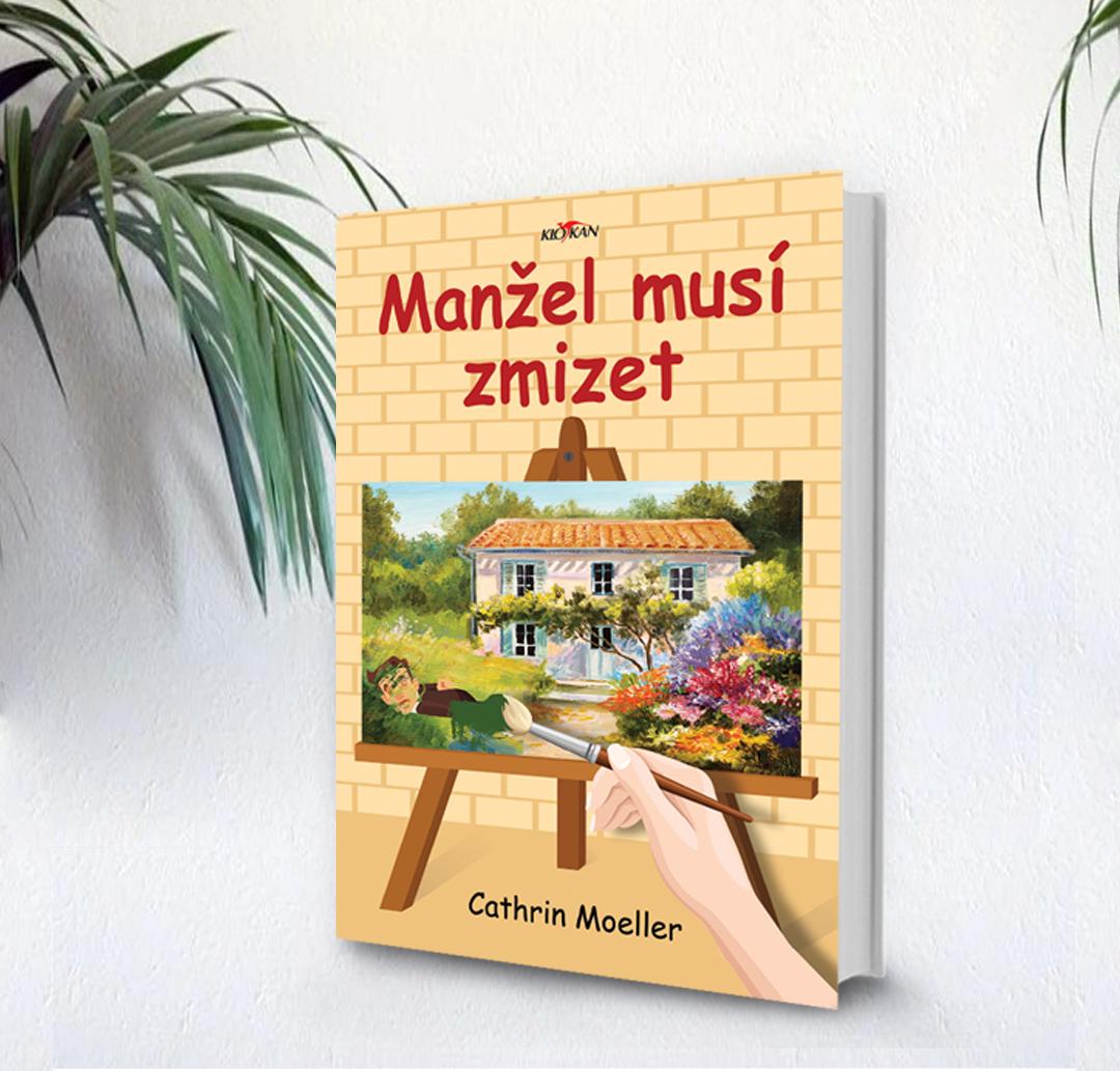 Kniha Manžel musí zmizet v našem nakladatelství Alpress